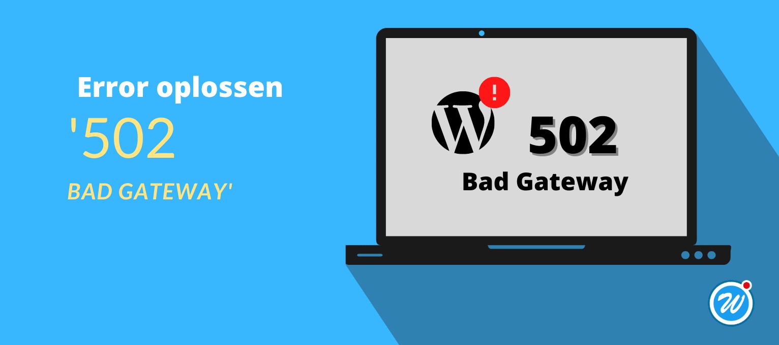 Afbeelding WordPress 502 error oplossen
